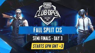 [RU] PMCO CIS Semi Finals День 3 | Fall Split Split | PUBG MOBILE CLUB OPEN 2020