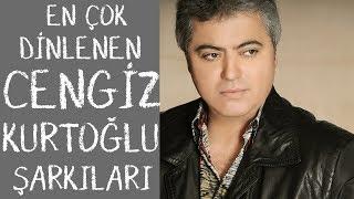 Cengiz kurtoğlu şarkı listesi