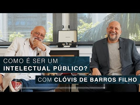 Como é Ser Um Intelectual Público?   Clovis De Barros Filho