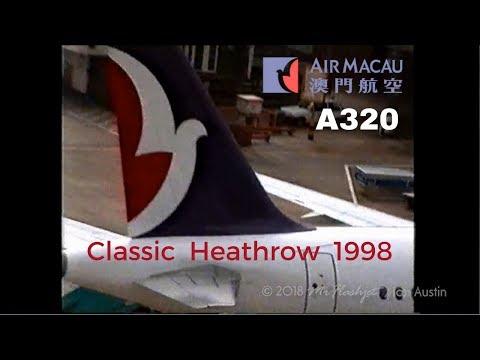 Air Macau Airbus A320  {CS-MAH} Vintage Heathrow 1998
