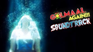 Golmaal Again   Complete Soundtrack   background music   theme   Rohit Shetty    Ajay Devgn HD