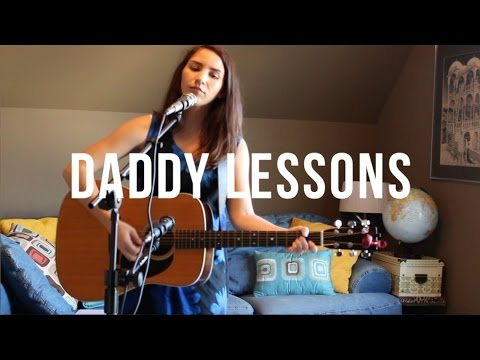 Daddy Lessons (Beyonce Cover)