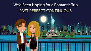 Download lagu We'd Been Hoping for a Romantic Trip - Past Perfect Continuous