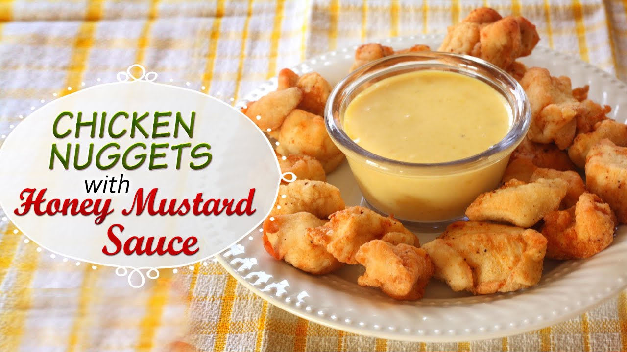 Chicken Nuggets With Honey Mustard Sauce Easy To Make Starters Quick Snacks