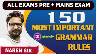 150 Most Important Grammar Rules for All Exams | Pre + Mains Exam Combo by Naren Sir