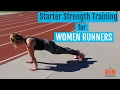 Starter Strength Training For Women Runners
