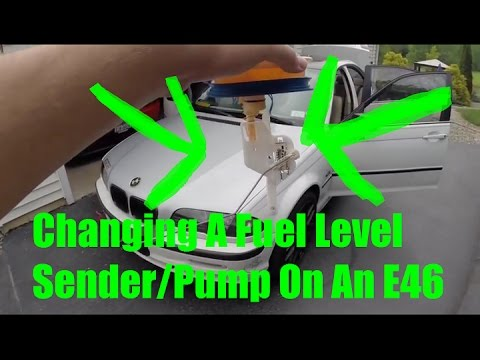 How To Change Bmw E46 Fuel Level Sending Unit
