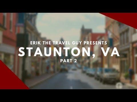 Staunton, Virginia Video  | Travel Ideas
