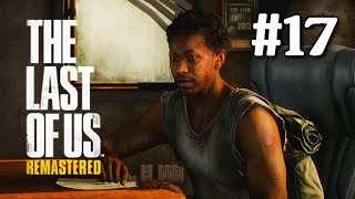 The Last of Us Remastered PS4: Playthrough Part 17[Escape The City]