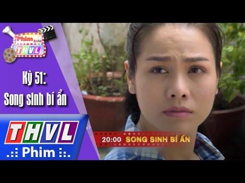 Phim Song Sinh Bi Ẩn Tập 6 THVL1