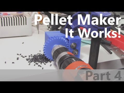 Plastic Pellet Maker Part 4