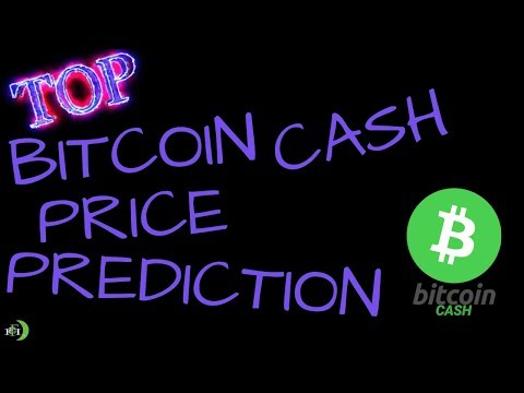 TOP BITCOIN CASH (BCH) PRICE PREDICTION