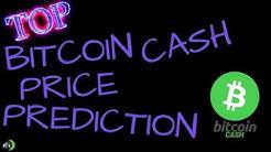 TOP BITCOIN CASH (BCH) PRICE PREDICTION