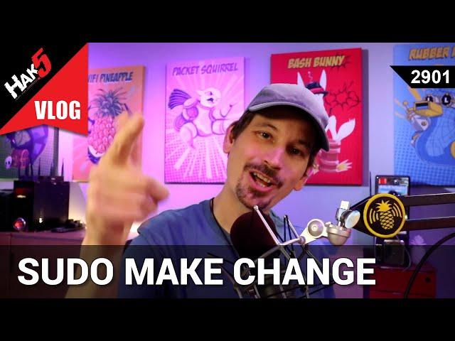 The secret to making amazing change - Hak5 2901