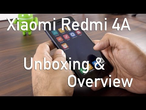 Xiaomi Redmi 4A Budget Smartphone Unboxing & Overview