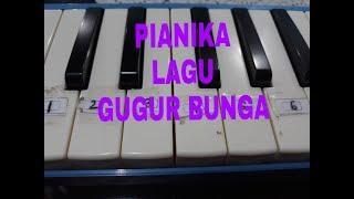 PIANIKA - LAGU GUGUR BUNGA ( Ismail, MZ )