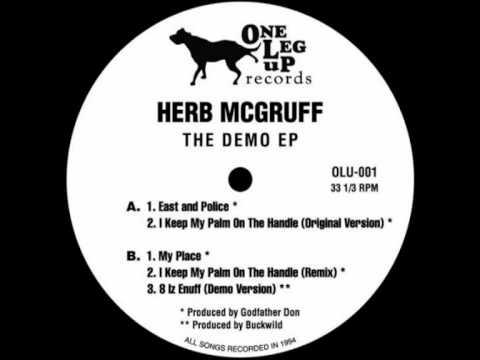 Herb McGruff - I Keep My Palm On The Handle (Original Version)