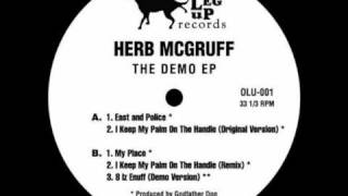 Herb McGruff - The Demo EP 2008 | Vinyl | One Leg Up Records | OLU001.