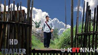U Khynnah Trailer | Khasi Film | 2019