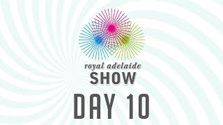 2017 Royal Adelaide Show Main Arena LIVE - Day 10