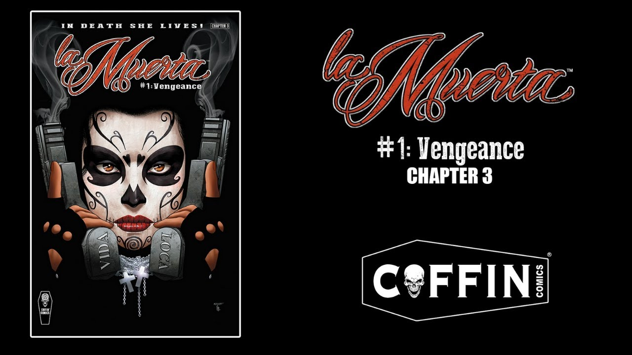 La Muerta: Vengeance (Chapter 3) Story