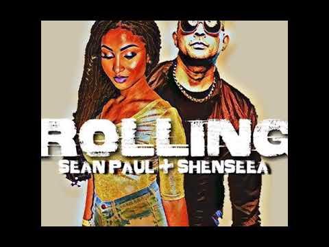 Rolling - Sean Paul Shenseea