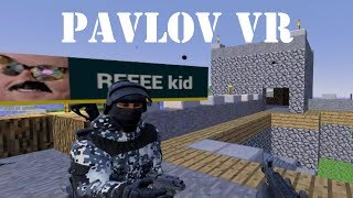 So I ran into REEEE kid on Pavlov VR. My ears have yet to recover.