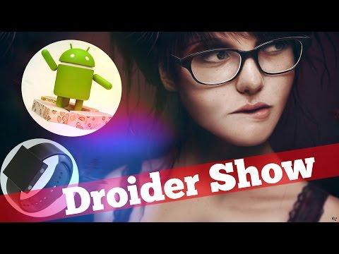 Nexus 2016 и лазерная БАЗУКА | Droider Show #248
