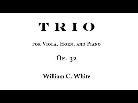 William White: Trio for Viola, Horn, and Piano, op. 32 [score]