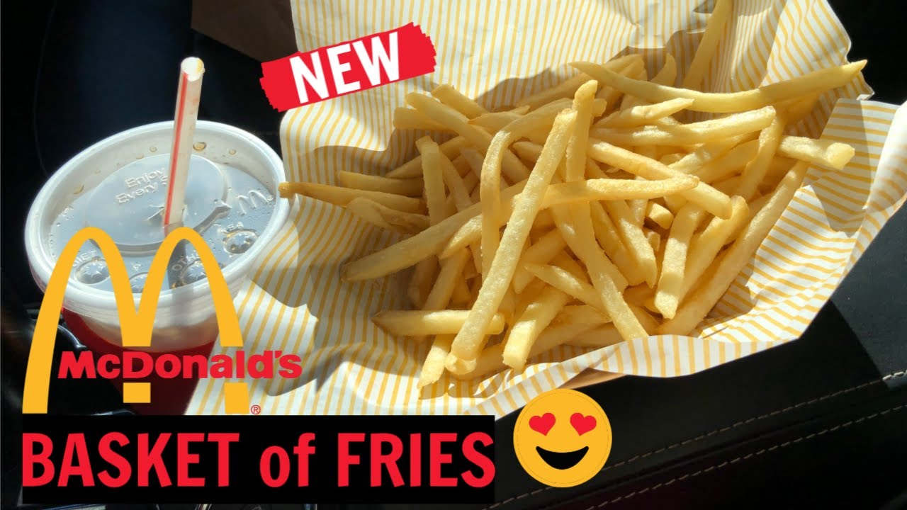 Mcdonald S Has Been Selling Baskets Of Fries At Select Locations