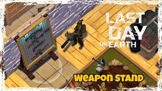 LDOE: Weapon Stand Craft Last Day On Earth (v.1.8.1) (Vid#21) !!