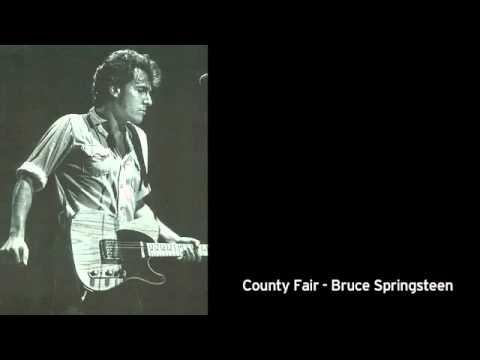 Bruce Springsteen - County Fair
