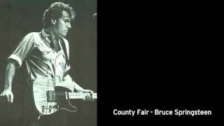 Bruce Springsteen - County Fair