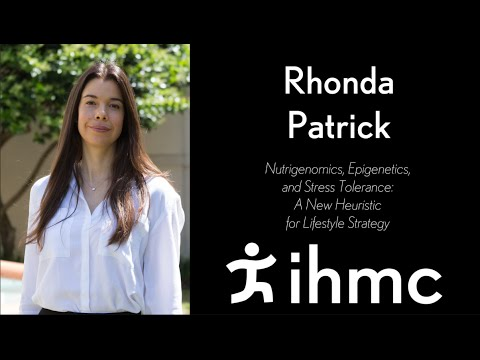 Rhonda Patrick: Nutrigenomics, Epigenetics, and Stress Tolerance ...