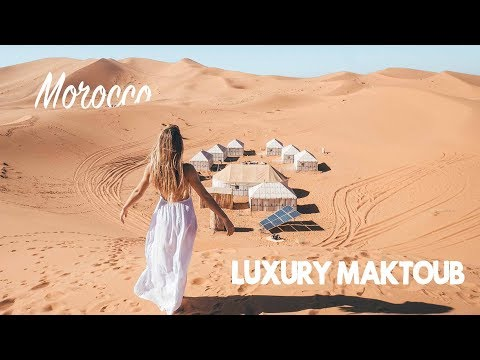 Morocco: Luxury Maktoub Sahara Camp & Camel Tour