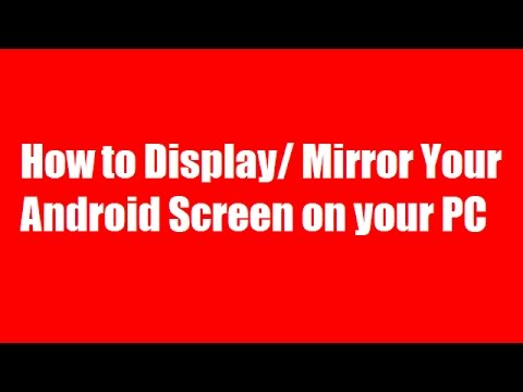 How to use screen mirroring display mirror android for Mirror your android screen to a pc