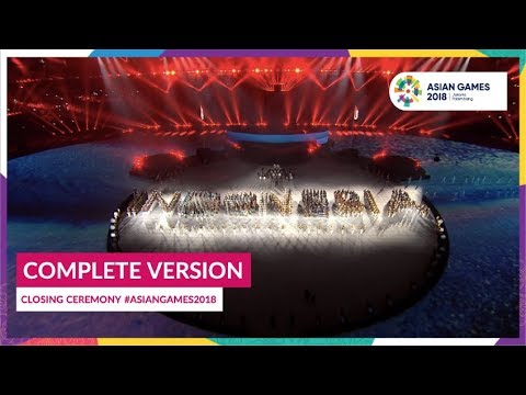 Closing Ceremony Of 18th Asian Games Jakarta - Palembang 2018 (Complete Version)