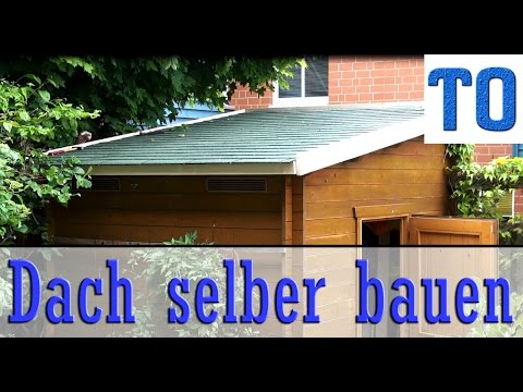 dach selber bauen erneuern abdichten youtube. Black Bedroom Furniture Sets. Home Design Ideas