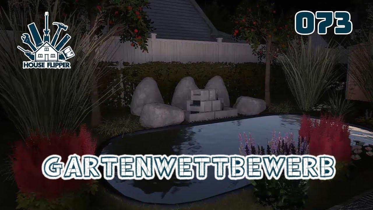 House Flipper 073 Gartenwettbewerb Deutsch Youtube