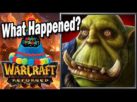 Warcraft 3 Reforged ONE YEAR Later...