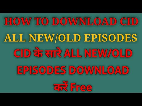How To Download CID New/Old All Episodes thumbnail
