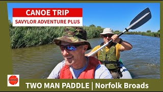 SEVYLOR INFLATABLE CANOE | Two-man paddle, St Benet's Abbey monastery, riverside lunch, Norfolk