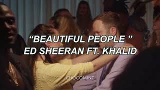 ★日本語訳★Beautiful people - Ed Sheeran ft. Khalid