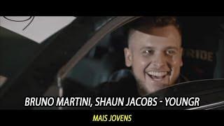 Baixar Bruno Martini, Shaun Jacobs - Youngr (Tradução)