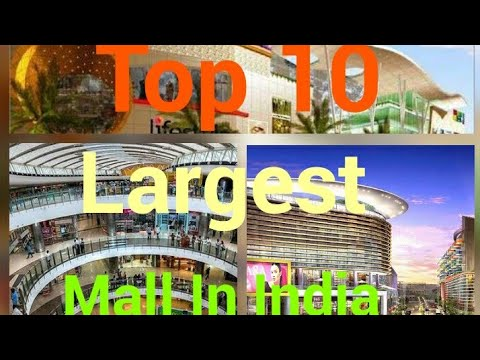 Top 10 Largest Mall In India.....