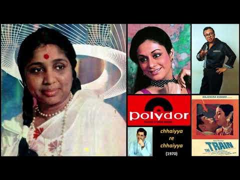Asha Bhosle - The Train (1970) - 'chhaiyya Re Chhaiyya'