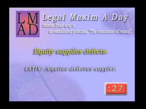 "Legal Maxim A Day - Apr. 2nd 2013 - ""Equity supplies defects."""