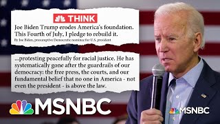 On Fourth of July Weekend, Biden Projects Optimism Against Trump's 'Dystopia of Fascism' | MSNBC