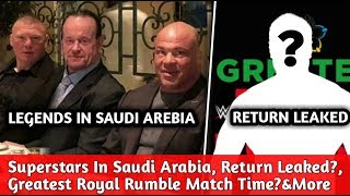 WWE Superstars At Saudi Arabia ! Big Superstar Return Leaked? Greatest Royal Rumble Stage! &More
