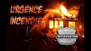 [FR] L'INTERVENTION : Urgence Incendie - Dans la peau d'un pompier